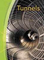 Tunnels - Building Amazing Structures S. (Paperback)