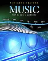 Music: From the Voice to Electonica - Timeline History (Hardback)