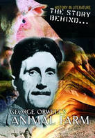 George Orwell's Animal Farm - History in Literature: The Story Behind... (Hardback)