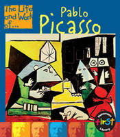 Pablo Picasso - First Library: The Life and Work of ... (Paperback)