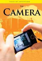 The Camera - Tales of Invention (Hardback)