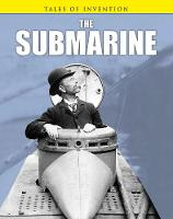 The Submarine - Tales of Invention (Hardback)