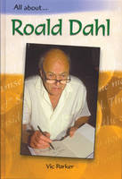 Roald Dahl - All About (Paperback)