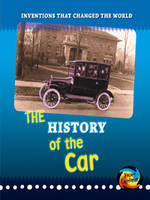The History of the Car - Young Explorer: Inventions That Changed the World (Hardback)
