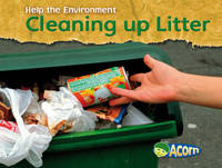Cleaning Up Litter - Acorn: Help the Environment (Paperback)