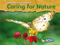 Caring for Nature - Acorn: Help the Environment (Paperback)