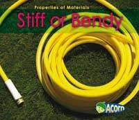 Stiff or Bendy - Acorn: Properties of Materials (Paperback)
