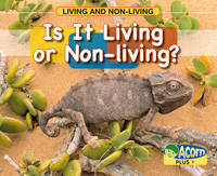 Is it Living or Non-living? - Acorn Plus: Natural Science (Paperback)
