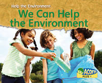We Can Help the Environment - Acorn Plus: Geography (Paperback)