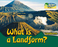 What is a Landform? - Acorn Plus: Geography (Paperback)