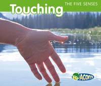 Touching - Acorn: The Five Senses (Hardback)