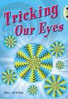 Bug Club Independent Non Fiction Year Two Turquoise A Tricking our Eyes - BUG CLUB (Paperback)