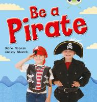 Be a Pirate: Bug Club Non-fiction Red B (KS1) Be a Pirate 6 pack Non-Fiction Red B (KS1) - BUG CLUB