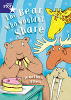 Star Shared: The Bear Who Wouldn't Share Big Book - Red Giant (Paperback)