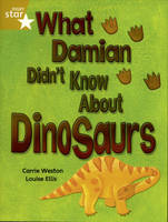 Rigby Star Indep Year 2/P3 Gold Level: What Damian Didn't Know About Dinosaurs (3 Pack) - STAR INDEPENDENT
