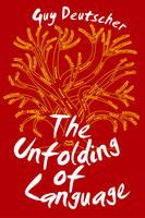 The Unfolding of Language (Hardback)
