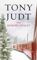 The Memory Chalet (Hardback)