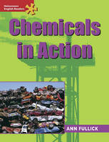 Heinemann English Readers Advanced Science: Chemicals in Action - Heinemann English Readers (Paperback)