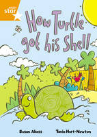 How Turtle Got His Shell - International Rigby Star: Audio Big Books