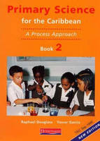 Primary Science for the Caribbean: Book 2: A Process Approach (Paperback)