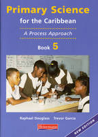 Primary Science for the Caribbean: Book 5 - Primary Science for the Caribbean (Paperback)