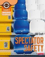 NVQ/SVQ Diploma Level 2 Spectator Safety