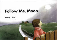 Reading Recovery: Follow Me Moon 2007 - Reading Recovery (Paperback)