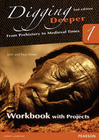 Digging Deeper 1: From Prehistory to Medieval Times Second Edition Workbook with Projects - Digging Deeper for The Netherlands (Paperback)