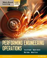 Performing Engineering Operations - Level 1 Student Book - Performing Engingeering operations (Paperback)