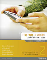ITQ for IT Users Level 2 Student Book Office 2010 (Paperback)