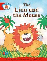 Literacy Edition Storyworlds 1 Once Upon A Time World, The Lion and the Mouse - STORYWORLDS (Paperback)
