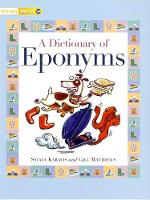 Literacy World Non-Fiction Stages 1/ 2 A Dictionary of Eponyms - LITERACY WORLD NEW EDITION (Paperback)
