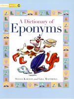 Literacy World Stages 1/ 2 Non-Fiction: A Dictionary of Eponyms (6 Pack) - LITERACY WORLD NEW EDITION