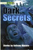 Literacy World Fiction Stage 3 Dark Secrets - LITERACY WORLD NEW EDITION (Paperback)