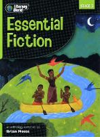 Literacy World Stage 3 Fiction: Essential Anthology - LITERACY WORLD NEW EDITION (Paperback)