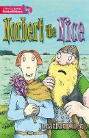 Literacy World Satellites Fiction Stg 2 Norbert the Nice - Literacy World Satellites (Paperback)