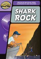 Rapid Phonics Step 3: Shark Rock (Fiction) - Rapid Phonics (Paperback)