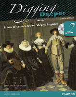 Digging Deeper 2: From Discoverers to Steam Engines Second Edition Student Book with ActiveBook CD - Digging Deeper for The Netherlands