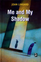 Me and My Shadow - New Windmills S. (Hardback)