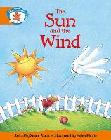 Literacy Edition Storyworlds Stage 4, Once Upon A Time World, The Sun and the Wind - STORYWORLDS (Paperback)