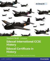 Edexcel International GCSE History Student Book second edition - Edexcel International GCSE (Paperback)