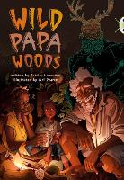 Bug Club Independent Fiction Year 6 Red B Wild Papa Woods - BUG CLUB (Paperback)