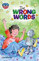 Storyworlds Bridges Stage 11The Wrong Words (single) - STORYWORLDS (Paperback)