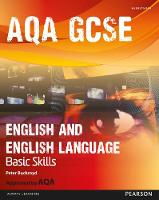 AQA GCSE English and English Language Student Book: Improve Basic Skills - AQA GCSE English, Language, & Literature (Paperback)