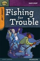Rapid Stage 8 Set A: Art Smart: Fishing for Trouble - Rapid Upper Levels (Paperback)