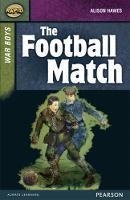 Rapid Stage 8 Set B: War Boys: The Football Match - Rapid Upper Levels (Paperback)