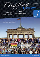 Digging Deeper 3: Into the Twentieth Century Second Edition Workbook with Projects - Digging Deeper for The Netherlands (Paperback)