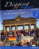 Digging Deeper 3: Into the Twentieth Century Second Edition Student Book - Digging Deeper for The Netherlands (Paperback)