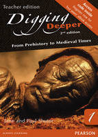 Digging Deeper 1: From Prehistory to Medieval Times Second Edition eText site licence