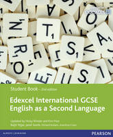 Edexcel International GCSE English as a Second Language 2nd edition Student Book with eText - Edexcel International GCSE
